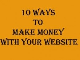 10 Ways to Make Money with Your Website
