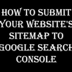 How to Submit Your Website's Sitemap to Google Search Console