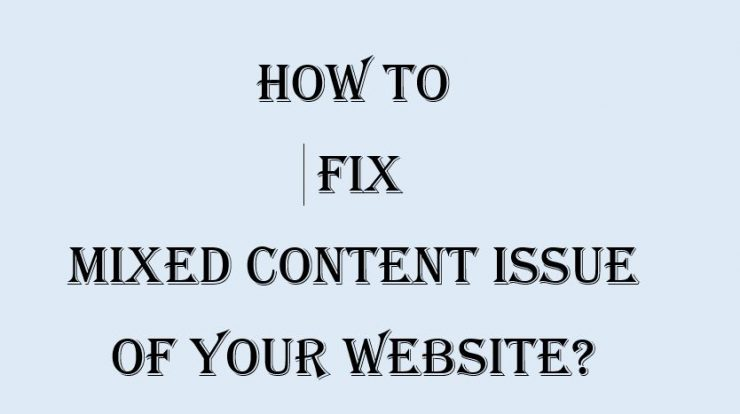 How to fix mixed content error on your website