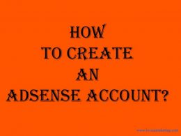 How to Create an AdSense A ccount