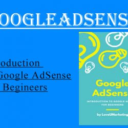 Introduction to Google AdSense for Beginners