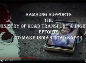 Samsung supports the Ministry of Road Transport & Highways efforts to make Indian Road Safer