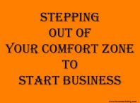 Stepping Out Of Your Comfort Zone To Start Business