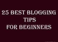 25 Best Blogging Tips For Beginners