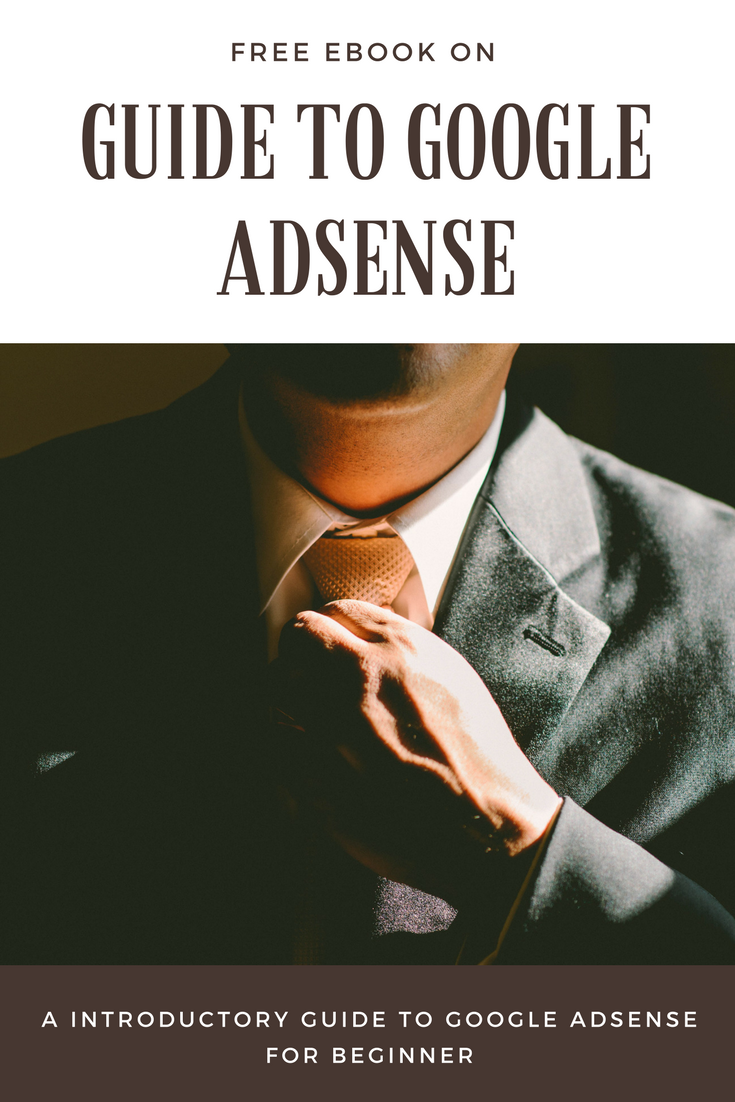 Guide To Google AdSense
