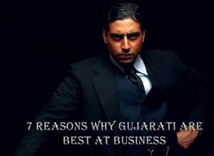 Why Are Gujarati So Good At Business The Born Entrepreneur