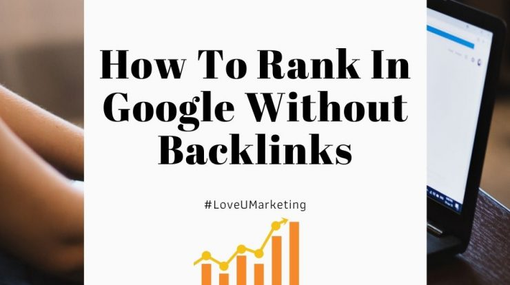 How To Rank In Google Without Backlinks